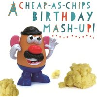 'Funny Birthday Card - A Cheap-as-chips Mr Potato Head, Square Size By Moonpig