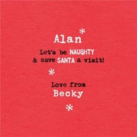 Lets Be Naughty Typed Personalised Christmas Card, Large Square Card Size By Moonpig