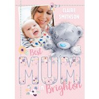 Mother's Day Card Tatty Teddy Photo Upload Best Mum In Place, Giant Size By Moonpig