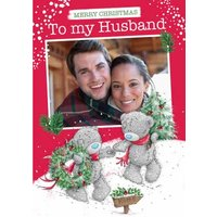 Me To You Tatty Teddy My Husband Photo Upload Christmas Card, Large Size By Moonpig