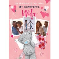 Me To You Tatty Teddy Love Of My Life Wife Photo Upload Valentine's Card, Standard Size By Moonpig