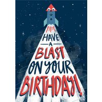 Rocket Illustration Have A Blast On Your Birthday Card, Large Size By Moonpig