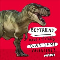 T-Rex Have A Roar-Some Valentine's Day Boyfriend Square Card, Card Size By Moonpig