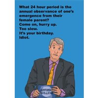 Objectables It's Your Birthday Idiot Celebrity Funny Card, Giant Size By Moonpig