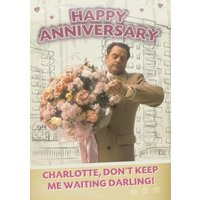 Huge Floral Bouquet Don't Keep Me Waiting Happy Anniversary Card, Large Size By Moonpig
