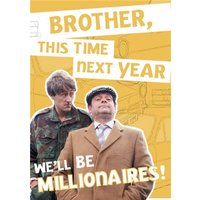 Only Fools And Horses Birthday Card - We'll Be MILLIONAIRES!, Large Size By Moonpig