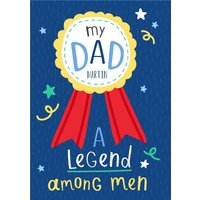 My Dad A Legend Among Men Fathers Day Card, Giant Size By Moonpig