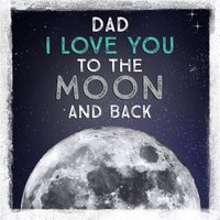 Father's Day Card - Dad The Moon, Large Square Size By Moonpig