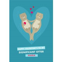 Cute Valentine's Day Card To My Significant Otter , Standard Size By Moonpig