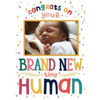 Congrats On Your Brand New Tiny Human Photo Upload Baby Card, Standard Size By Moonpig