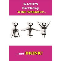 Wine Workout And Drink Personalised Happy Birthday Card, Large Size By Moonpig