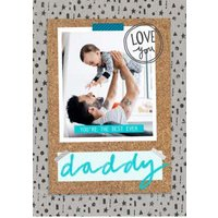 You're The Best Ever Daddy Photo Card, Standard Size By Moonpig