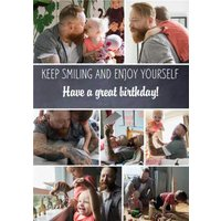 Photo Birthday Card - Keep Smiling And Enjoy Yourself, Giant Size By Moonpig