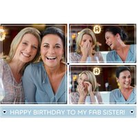 Birthday Photo Upload Card - Happy To My Fab Sister!, Standard Size By Moonpig