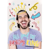 All Hail The Birthday King Bright Graphic Photo Upload Card, Large Size By Moonpig