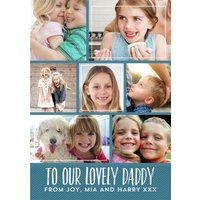 Teal Stripes To Our Lovely Daddy Happy Father's Day Multi-Photo Card, Standard Size By Moonpig