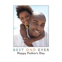 Modern Best Dad Ever Photo Upload Father's Day Card, Standard Size By Moonpig