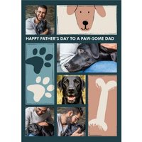 Pawsome Dad From The Pet Photo Upload Father's Day Card, Standard Size By Moonpig