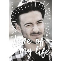 Love Of My Life Photo Upload Valentines Card, Standard Size By Moonpig