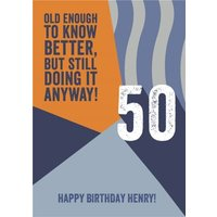 Old Enough To Know Better Retro 50th Birthday Card , Standard Size By Moonpig