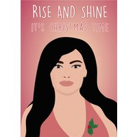 Rise And Shine Its Christmas Time Card, Standard Size By Moonpig