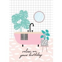 Colourful Relax On Your Birthday Bath Card, Giant Size By Moonpig