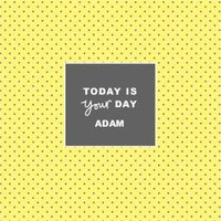 Shake It Up Today Is Your Day Personalised Card, Large Square Card Size By Moonpig