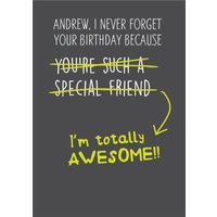 Funny Birthday Card I Never Forget Your Birthday, Giant Size By Moonpig