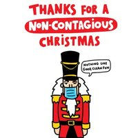 Thanks For A Non Contagious Christmas Funny Nutcracker Card, Large Size By Moonpig