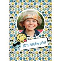 Smiley World Happy Birthday Dude Photo Upload Card, Large Size By Moonpig