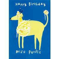 Miso Poodle Happy Birthday Card, Standard Size By Moonpig