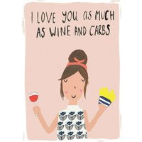 Funny Love You As Much Wine And Carbs Card, Standard Size By Moonpig