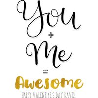 You & Me Equals Awesome Personalised Valentine's Day Card, Giant Size By Moonpig