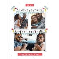 To My Amazing Boyfriend Photo Upload Valentine's Day Card, Standard Size By Moonpig