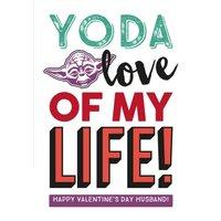 Star Wars Yoda Love Of My Life Valentine's Day Husband Card