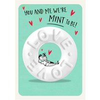 Funny Humour Quote You And Me We're Mint To Be Anniversary Card, Large Size By Moonpig