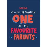 Funny Mother's Day Card Mum My Favorite Parents, Giant Size By Moonpig