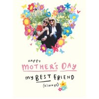 Mothers Day Best Friend Photo Upload Card, Giant Size By Moonpig