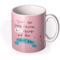 There's Good Friends Then You Photo Mug by Moonpig, Gift Set - Delivery Available