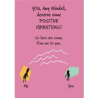 Positive Vibrations Personalised Name Card, Giant Size By Moonpig
