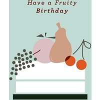 Abstract Floral Design Have A Fruity Birthday Card, Standard Size By Moonpig