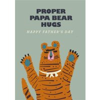 Proper Papa Bear Hugs Happy Father's Day Card, Standard Size By Moonpig