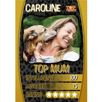 Top Trumps Mum Photo Upload Birthday Card, Large Size By Moonpig