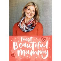 Bright Coral Most Beautiful Mummy Photo Mother's Day Card, Standard Size By Moonpig