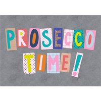Colourful Block Letters Prosecco Time Card, Standard Size By Moonpig