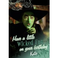 The Wizard Of Oz Have A Wicked Fun Birthday Card, Large Size By Moonpig