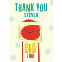 Illustrated Clock Big Time Personalised Thank You Card, Standard Size By Moonpig