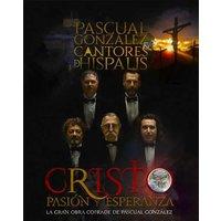 Cristo, Pasión y Esperanza