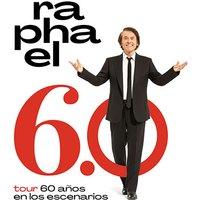 Raphael - Tour 6.0 - 60 Años en los Escenarios