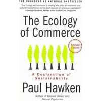 The Ecology of Commerce by Paul Hawken